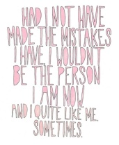 Mistakes made me me