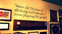 never let the fear of striking out