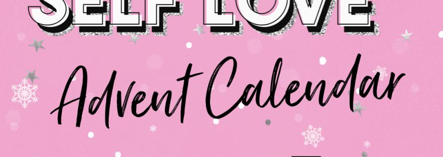 Self Love Advent Calendar Day 5